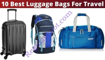 Top 10 Best Luggage Bags For Travel in India (2020)